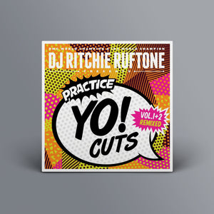 "7"" Practice Yo! Cuts 1+2 Remix"