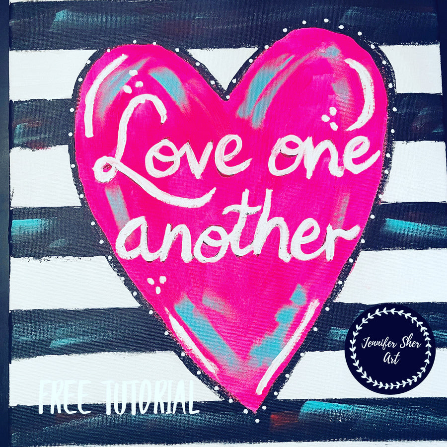 Love One Another - Free Tutorial
