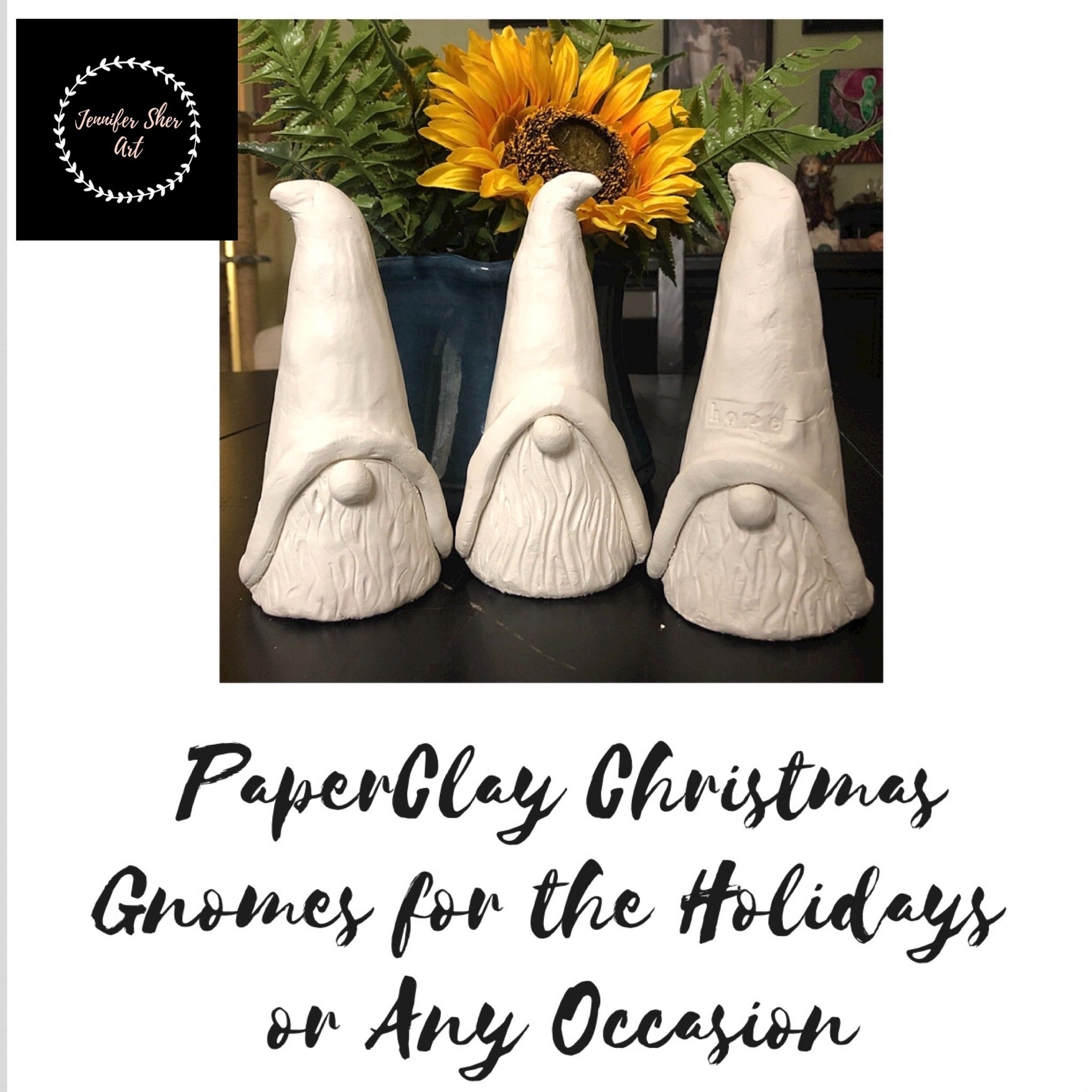 FREE - Make Your Own Paperclay Gnomes for the Holidays or Any Occasion - Jennifer Sher Art