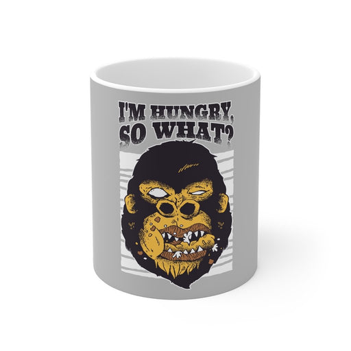 Gorilla Coffee Mug - I'm Hungry So What? - sumoearth