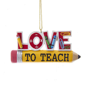 "Kurt Adler ""Love To Teach"" On Pencil Ornament, J8510"