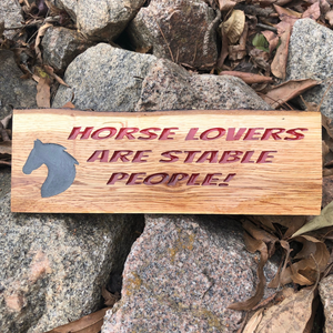 "Hand Crafted ""Horse Lovers are Stable People"" Sign,  Red & Black"