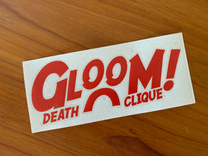 Gloom Sticker