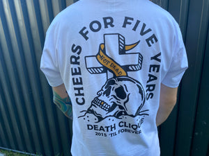 Cheers for 5 Years Unisex Tee - White