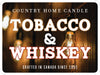 Tobacco & Whiskey