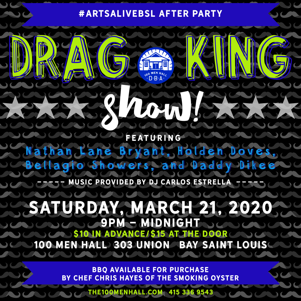 CANCELLED - DRAG KINGS - Arts Alive After Party!