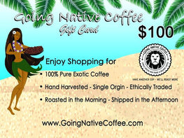 $100 Going Native Gift Card - Going Native Coffee Club