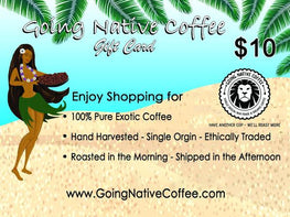 $10 Going Native Gift Card - Going Native Coffee Club