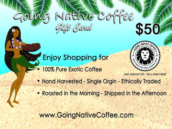 $50 Going Native Gift Card - Going Native Coffee Club
