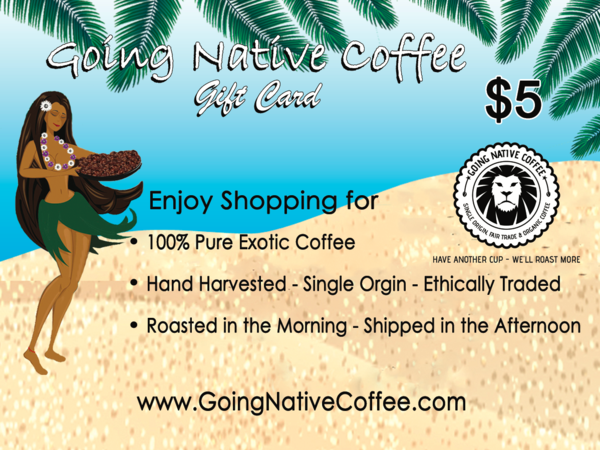 $5 Going Native Gift Card