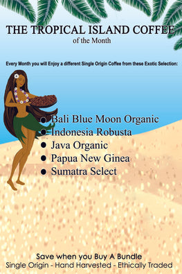 Coffee of The Month Club - The Tropical Islands