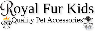 Royal Fur Kids Quality Pet Accessories