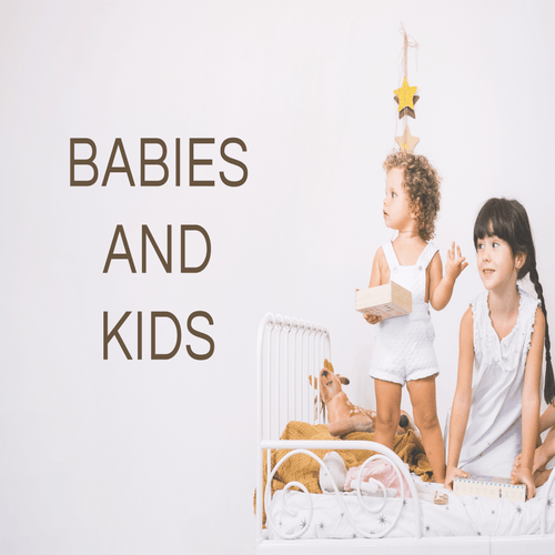 Babies and Kids