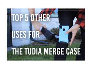 Five Uses for the TUDIA Merge Besides a Phone Case