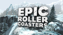 Load image into Gallery viewer, Epic Roller Coasters