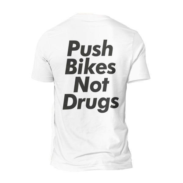 Push Bikes Not Drugs Tee-PARIA.CC