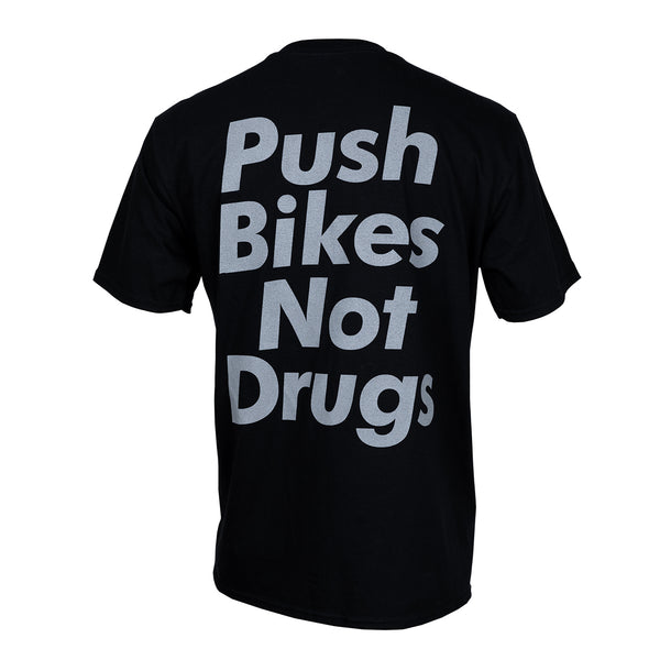 Push Bikes Not Drugs Tee Back EDT-PARIA.CC