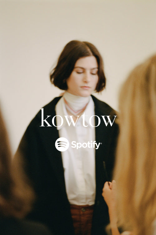 Kowtow Playlists
