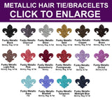 Build Your Own FUNKY METALLIC  Hair Tie (Ponytail)/Bracelet COLLECTION