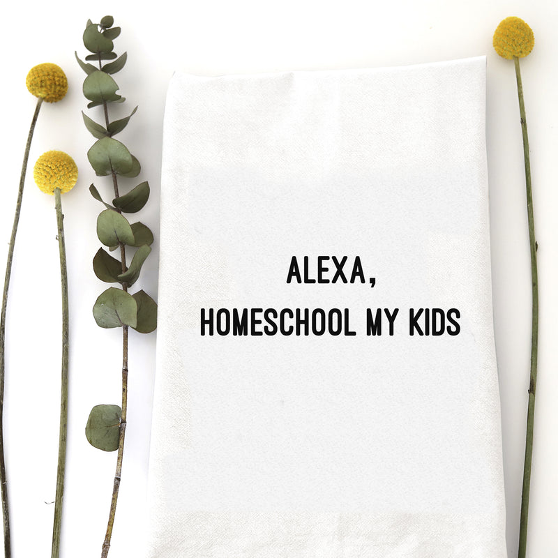 ALEXA, HOMESCHOOL MY KIDS