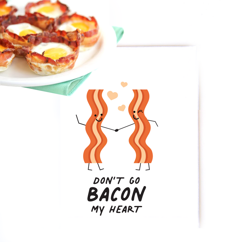 TEA TOWEL: Don't go BACON my heart