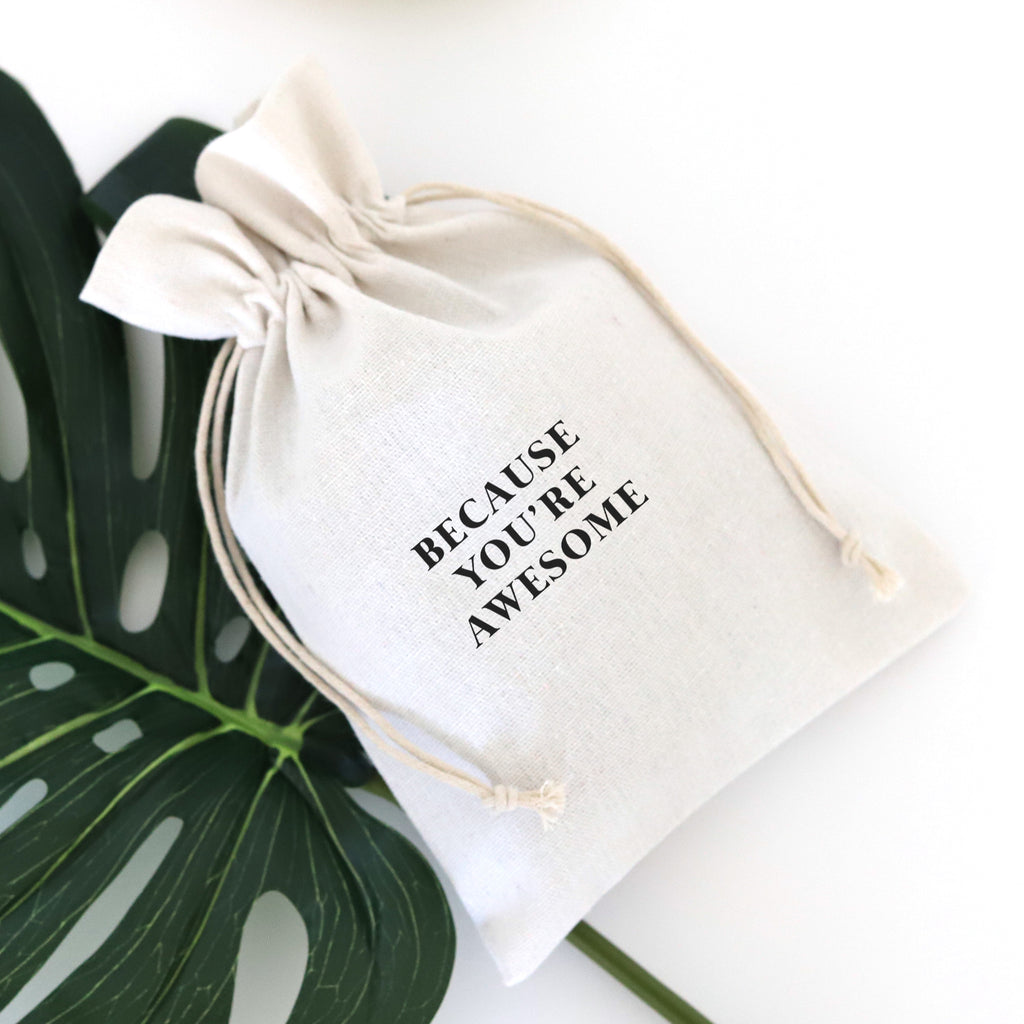 GIFT BAG: BECAUSE YOU'RE AWESOME