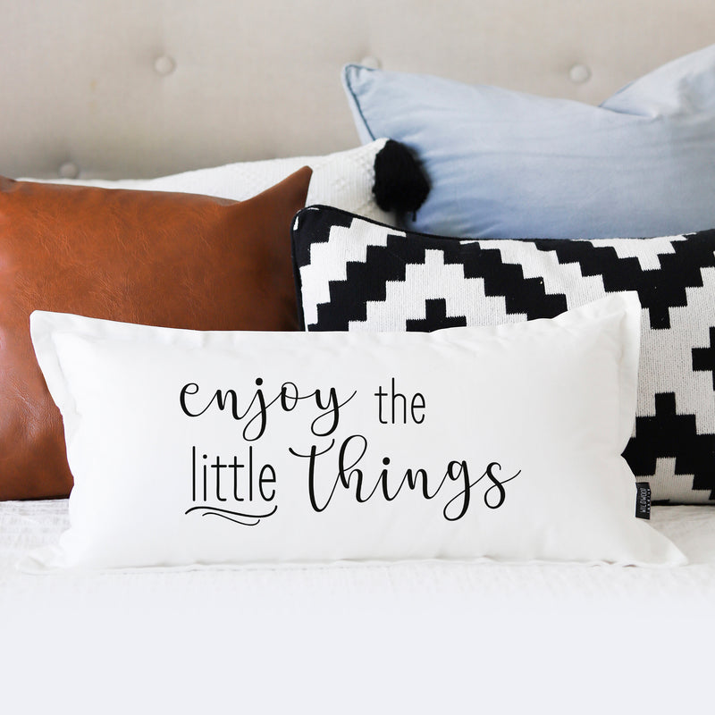 PILLOW: ENJOY THE LITTLE THINGS