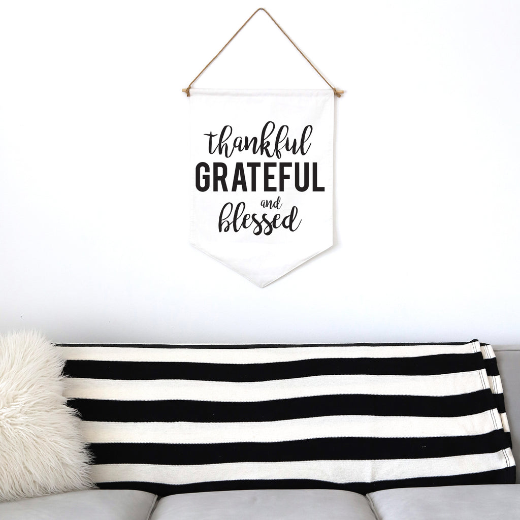 HANGING BANNER (large): THANKFUL GRATEFUL BLESSED