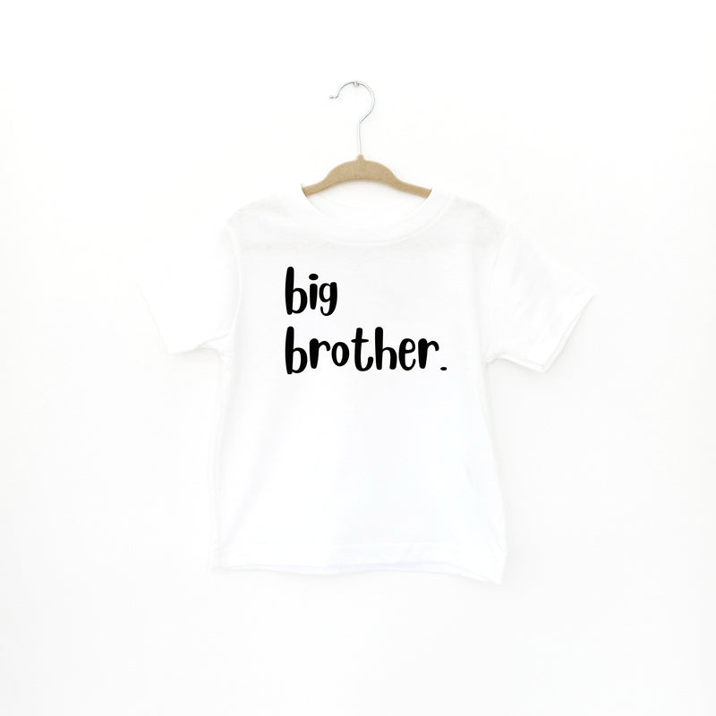 TODDLER: BIG BROTHER