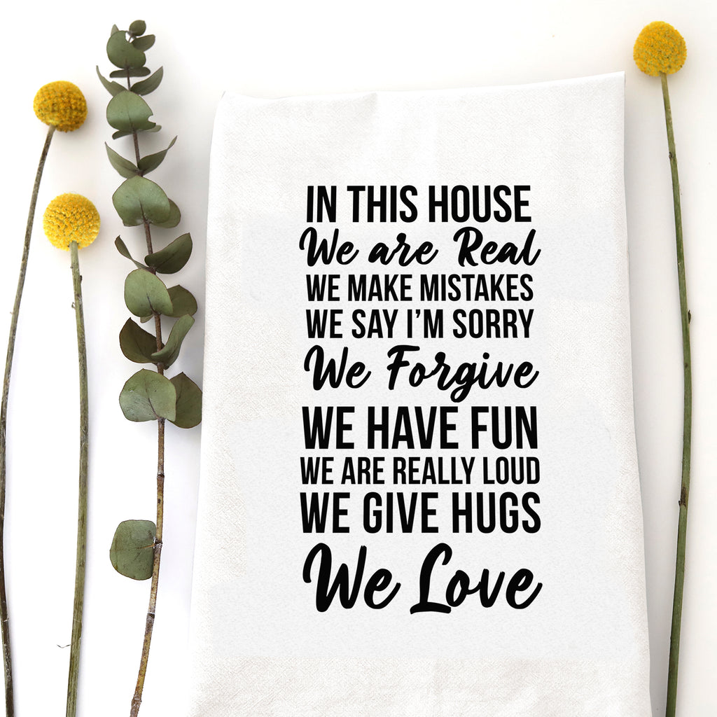 IN THIS HOUSE... WE LOVE