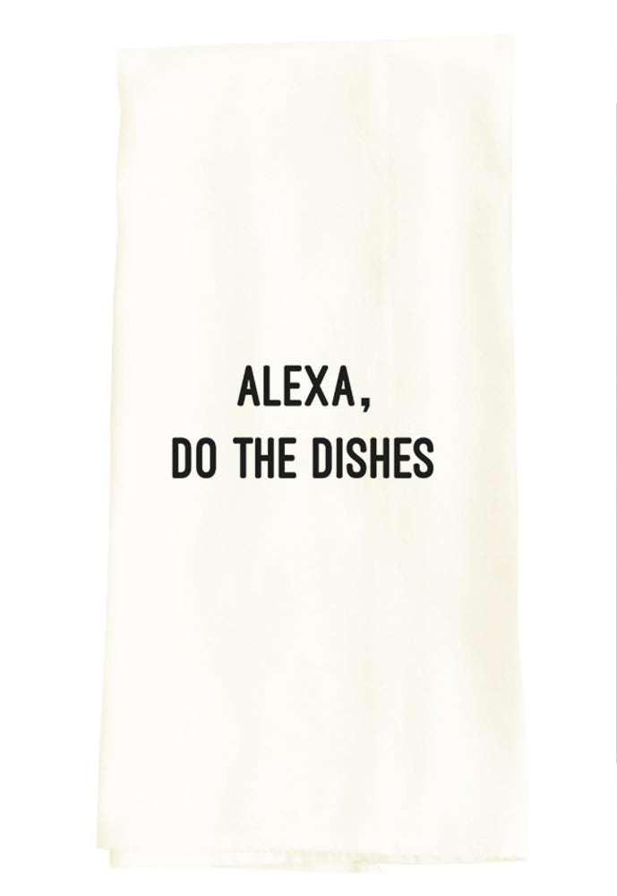 TEA TOWEL: ALEXA, DO THE DISHES