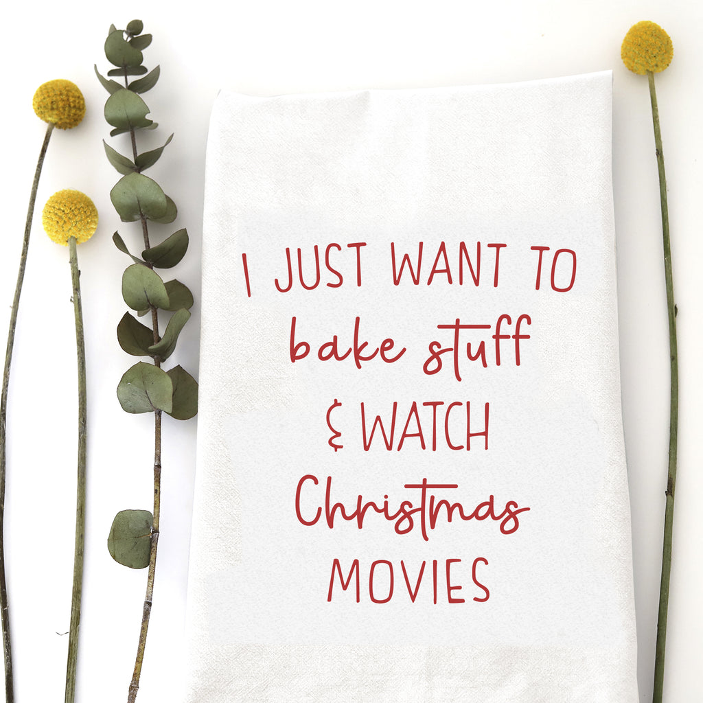 I JUST WANT TO BAKE STUFF & WATCH CHRISTMAS MOVIES