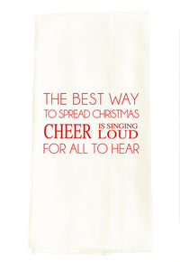 TEA TOWEL: BEST WAY TO SPREAD CHRISTMAS CHEER