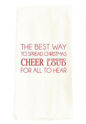 TEA TOWEL (CHRISTMAS): BEST WAY TO SPREAD CHRISTMAS CHEER