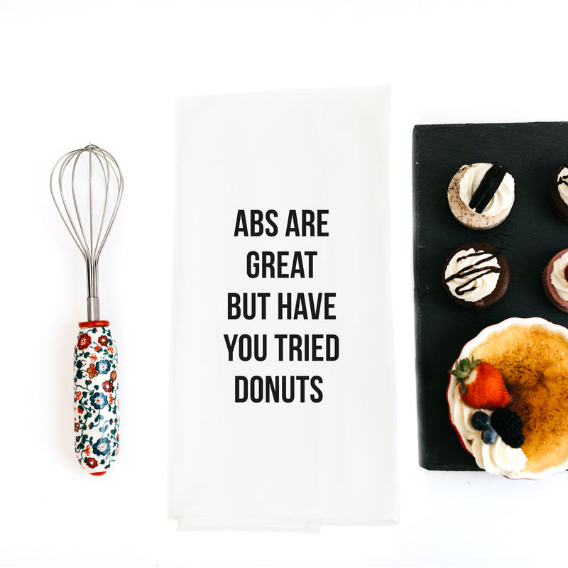 TEA TOWEL: ABS ARE GREAT BUT HAVE YOU TRIED DONUTS