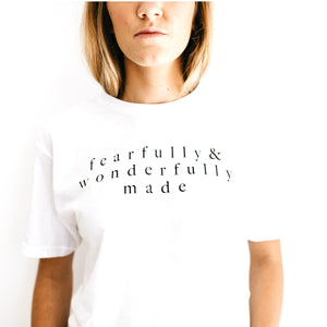 TSHIRT: FEARFULLY WONDERFULLY MADE