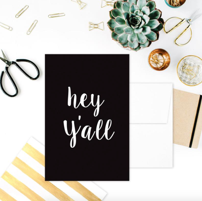 GREETING CARD: HEY Y'ALL