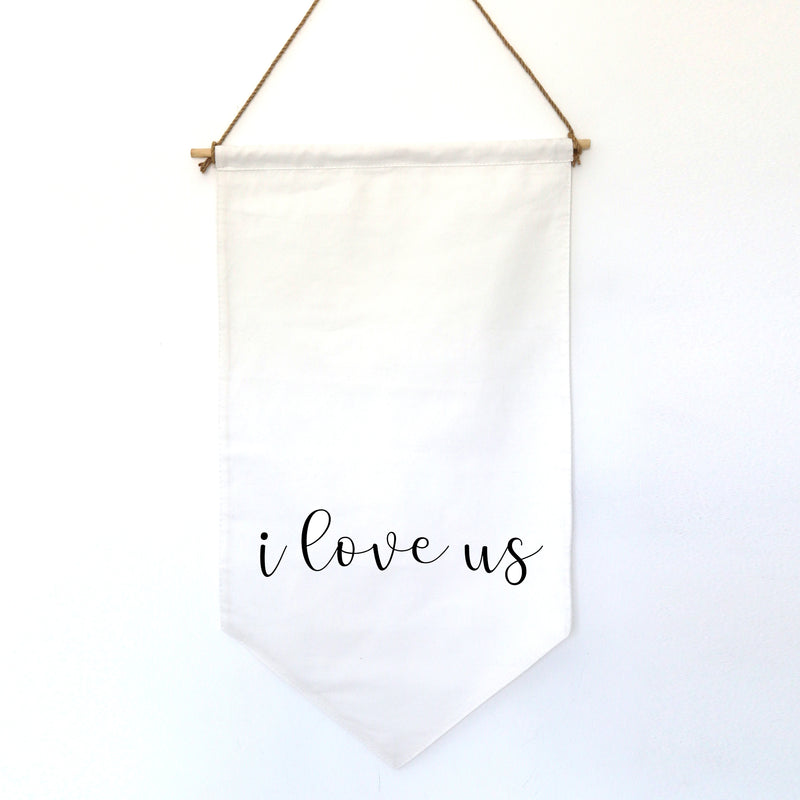 HANGING BANNER (small): I LOVE US