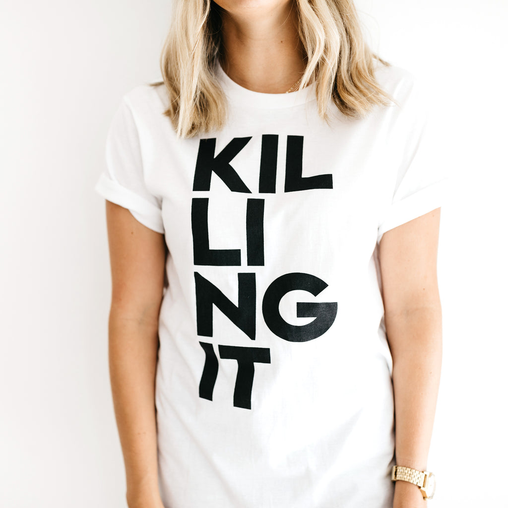 TSHIRT: KILLING IT