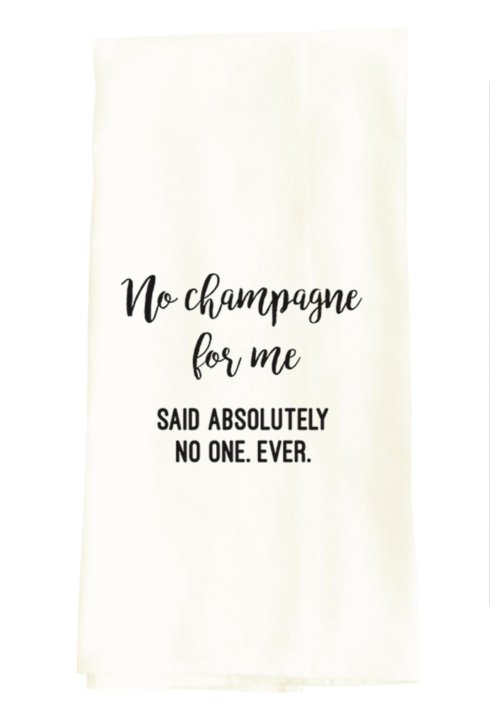 NO CHAMPAGNE FOR ME