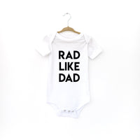 BABY or TODDLER: RAD LIKE DAD