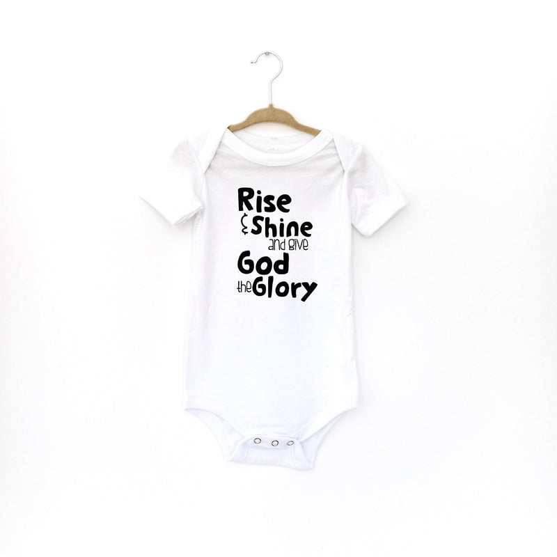 BABY: RISE AND SHINE AND GIVE GOD THE GLORY
