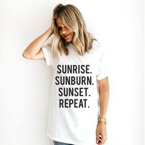 TSHIRT: SUNRISE. SUNBURN. SUNSET. REPEAT.