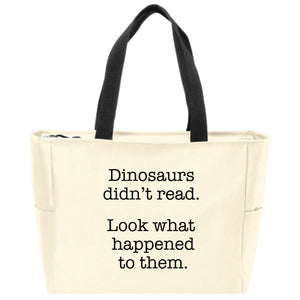 TOTE BAG: DINOSAURS DIDN'T READ