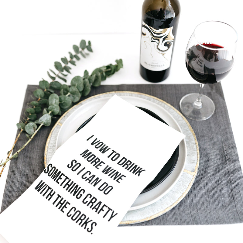 TEA TOWEL: I VOW TO DRINK MORE WINE...