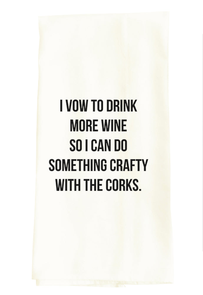 I VOW TO DRINK MORE WINE...