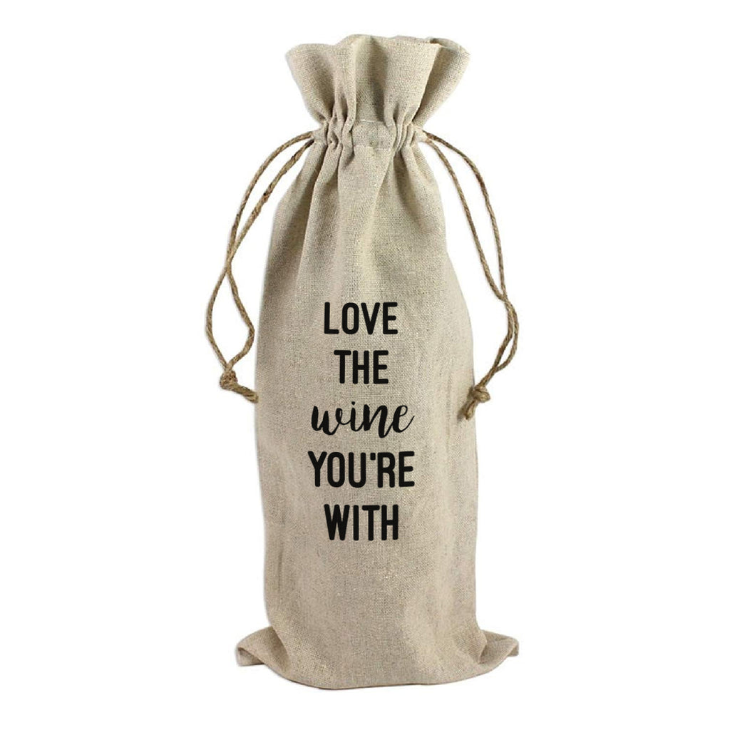 WINE BAG: LOVE THE WINE YOU'RE WITH
