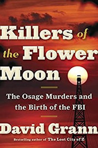 Killers of the Flower Moon The Osage by David Grann ebook.pdf