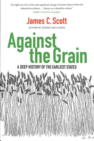 Against the Grain: A Deep History of the Earliest States by James C. Scott pdf