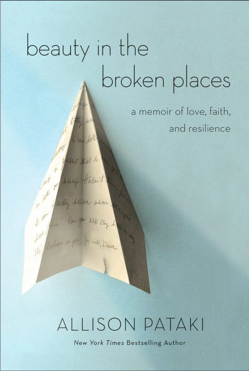 Beauty in the Broken Places: A Memoir of Love, Faith, and Resilience  by Allison Pataki pdf